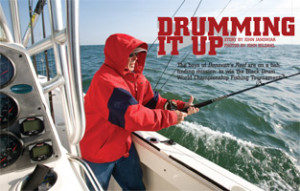 "Trophy Magazine ""Drumming it Up"" Fishing for black drum off the coast of Virginia aboard a Trophy boat."